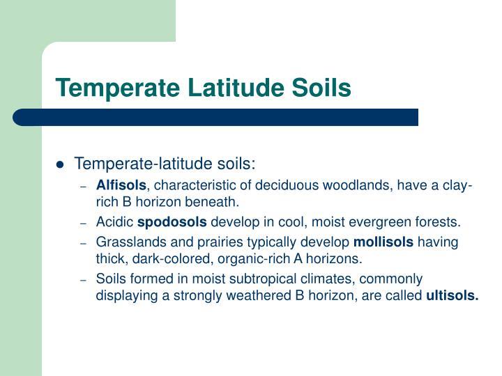 Temperate Latitude Soils