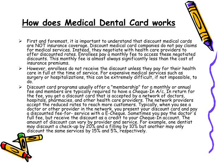 How does medical dental card works