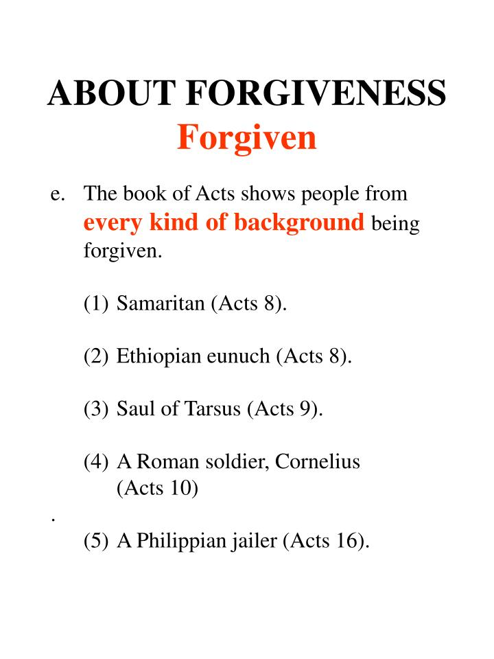 ABOUT FORGIVENESS