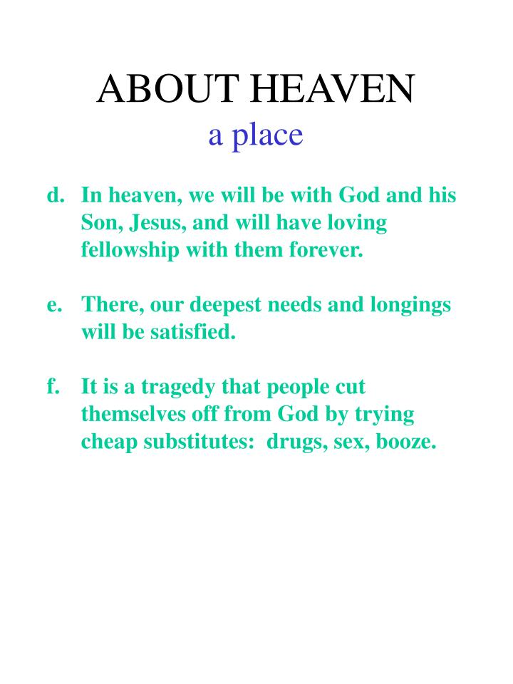 ABOUT HEAVEN