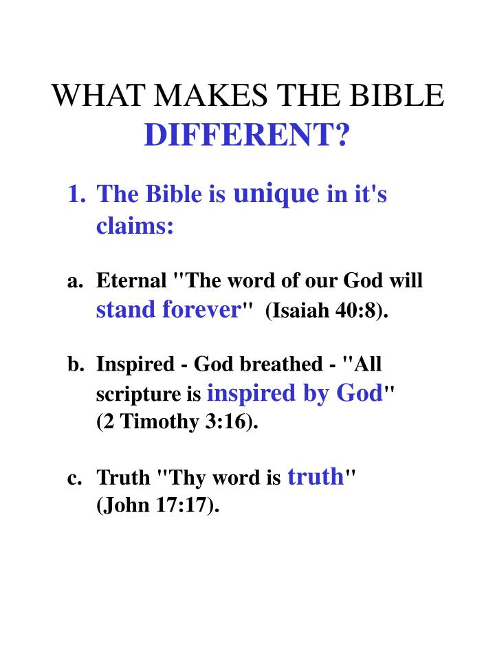 WHAT MAKES THE BIBLE