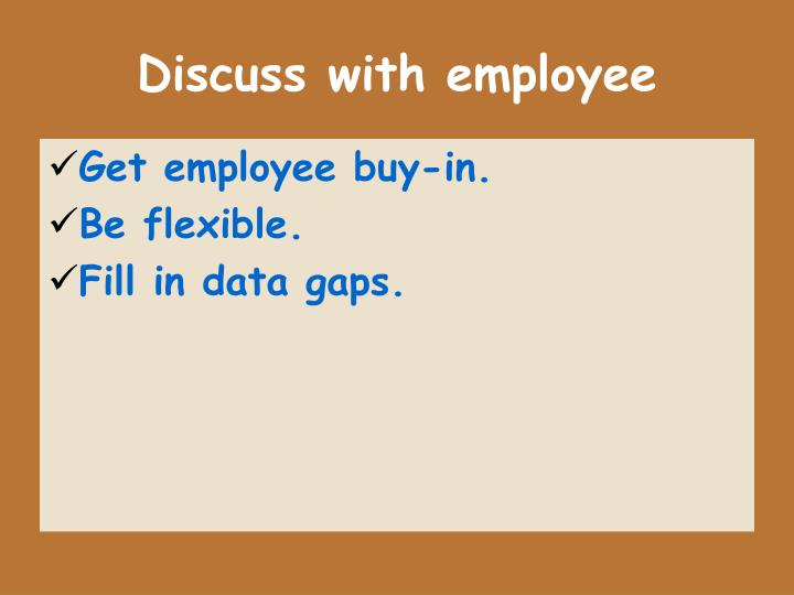 Discuss with employee