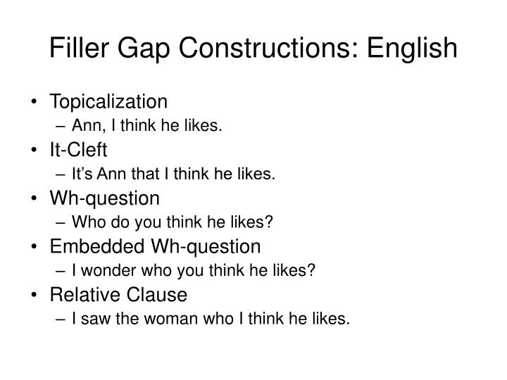 Filler Gap Constructions: English