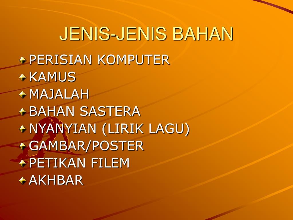 JENIS-JENIS BAHAN