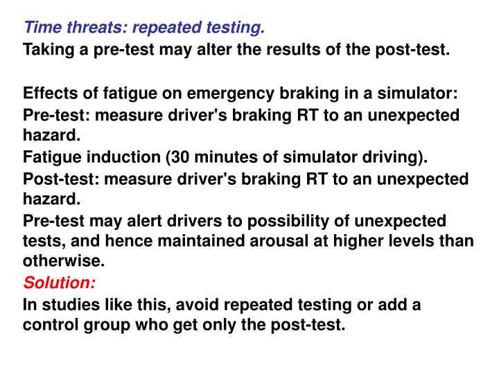 Time threats: repeated testing.
