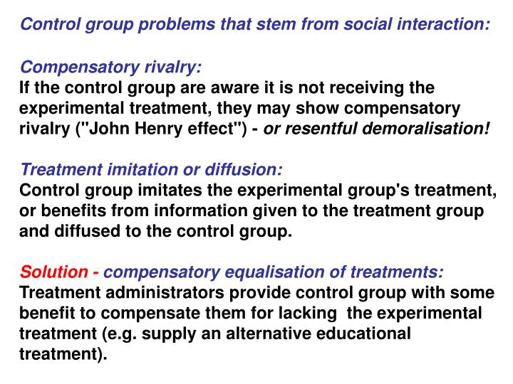 Control group problems that stem from social interaction: