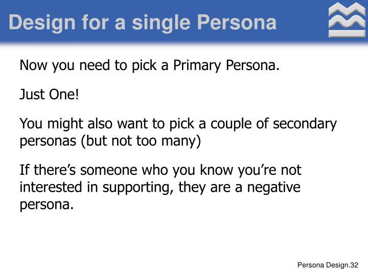 Design for a single Persona