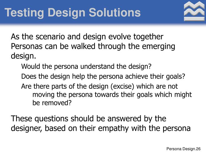 Testing Design Solutions