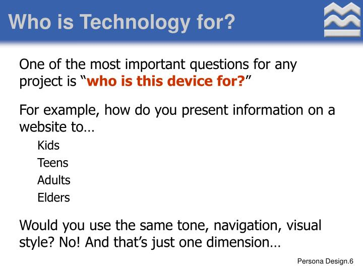 Who is Technology for?