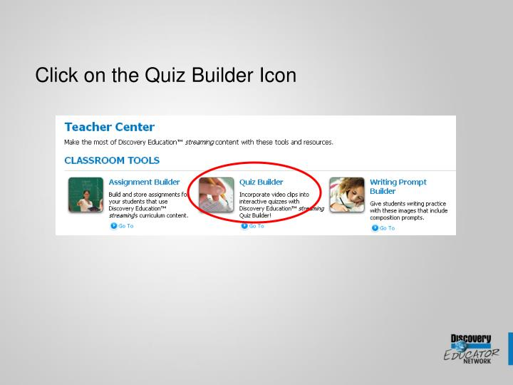 Click on the Quiz Builder Icon