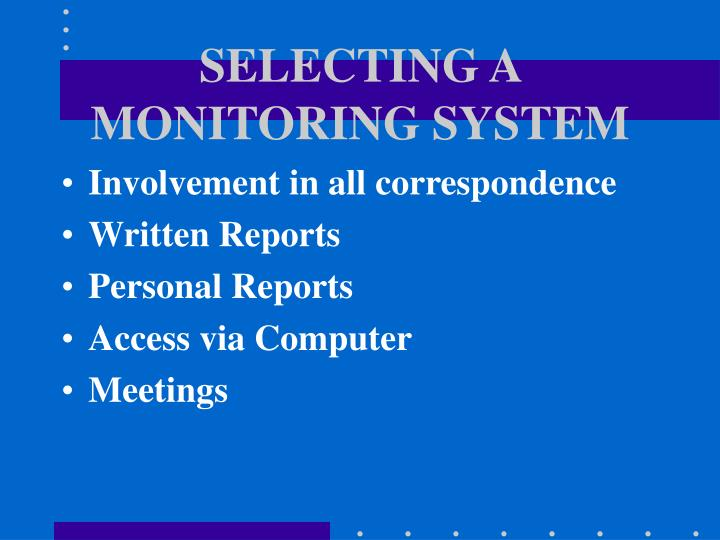 SELECTING A MONITORING SYSTEM