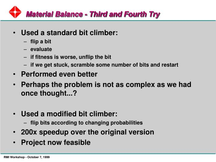 Material Balance - Third and Fourth Try