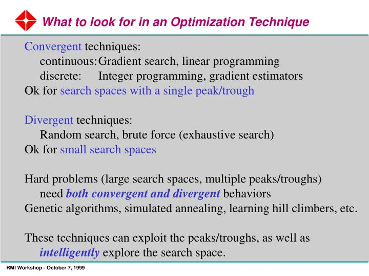 What to look for in an Optimization Technique