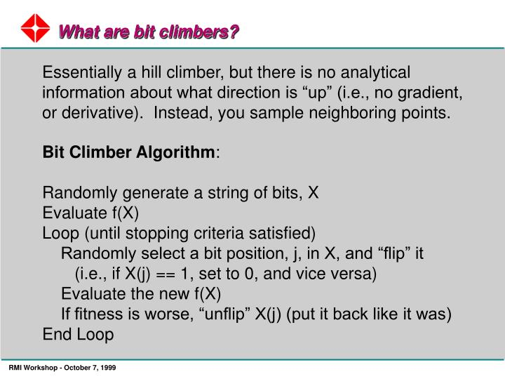 What are bit climbers?
