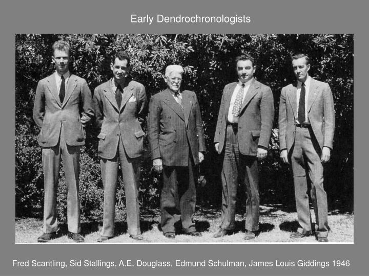 Early Dendrochronologists