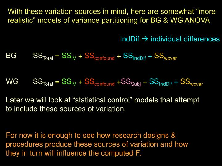 """With these variation sources in mind, here are somewhat """"more realistic"""" models of variance partitioning for BG & WG ANOVA"""
