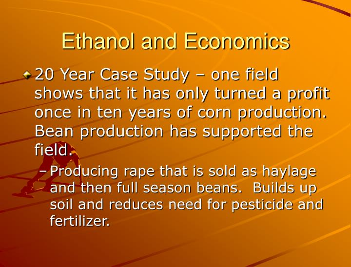 Ethanol and Economics