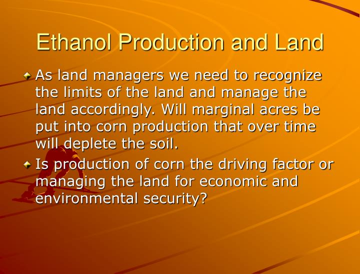 Ethanol production and land