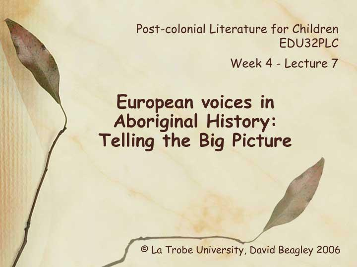 post colonial literature for children edu32plc week 4 lecture 7