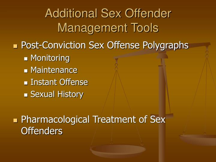 Additional Sex Offender Management Tools
