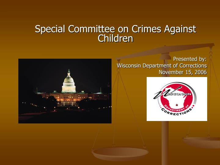 Special Committee on Crimes Against Children