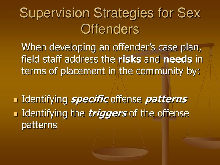 Supervision Strategies for Sex Offenders