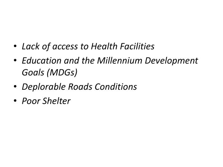 Lack of access to Health Facilities