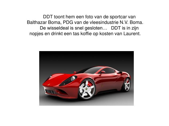 DDT toont hem een foto van de sportcar van Balthazar Boma, PDG van de vleesindustrie N.V. Boma.