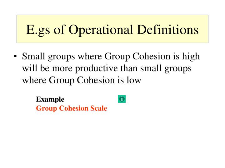 E.gs of Operational Definitions