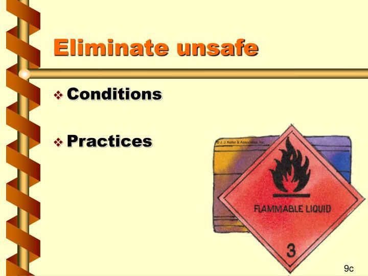 Eliminate unsafe