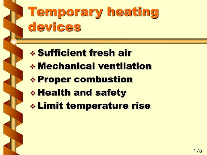 Temporary heating devices