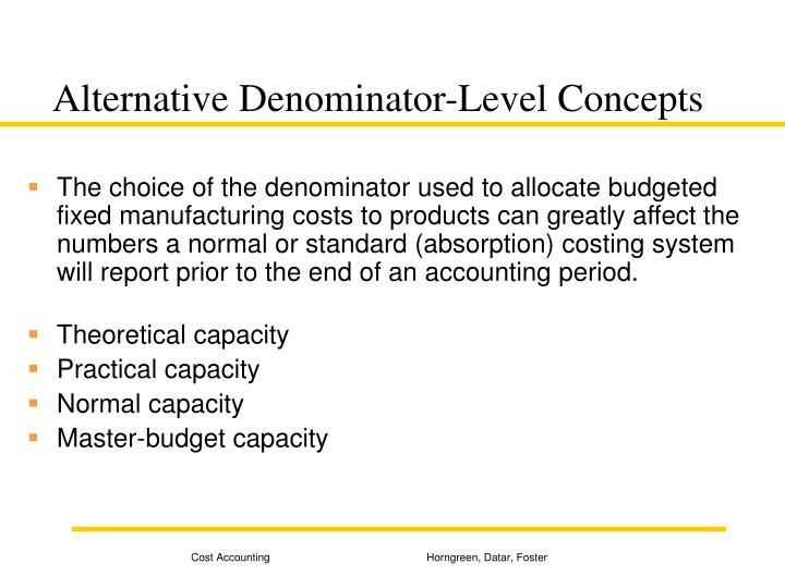 Alternative Denominator-Level Concepts
