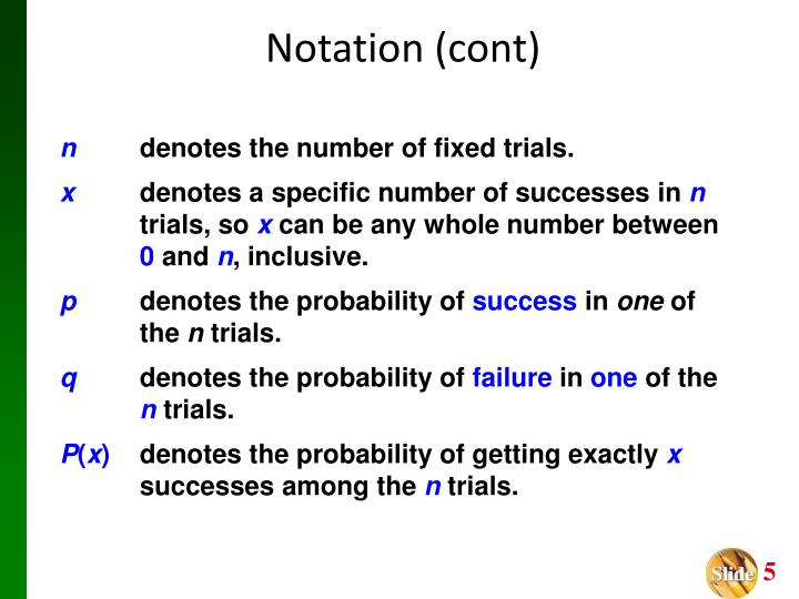 Notation (cont)