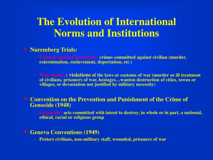 The Evolution of International Norms and Institutions