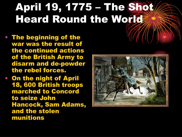 April 19, 1775 – The Shot Heard Round the World