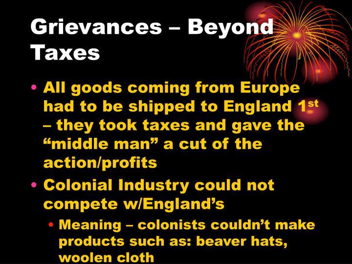 Grievances – Beyond Taxes