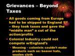 grievances beyond taxes