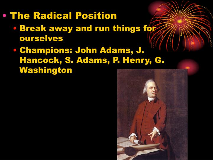 The Radical Position