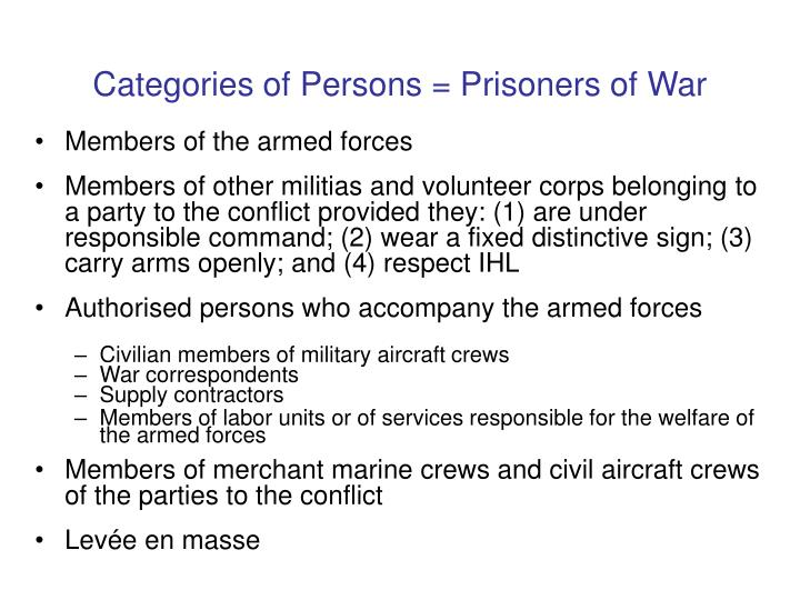 Categories of Persons = Prisoners of War