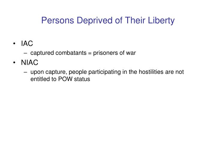 Persons Deprived of Their Liberty