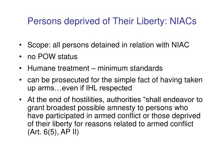 Persons deprived of Their Liberty: NIACs