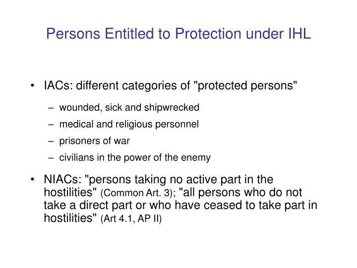 Persons Entitled to Protection under IHL