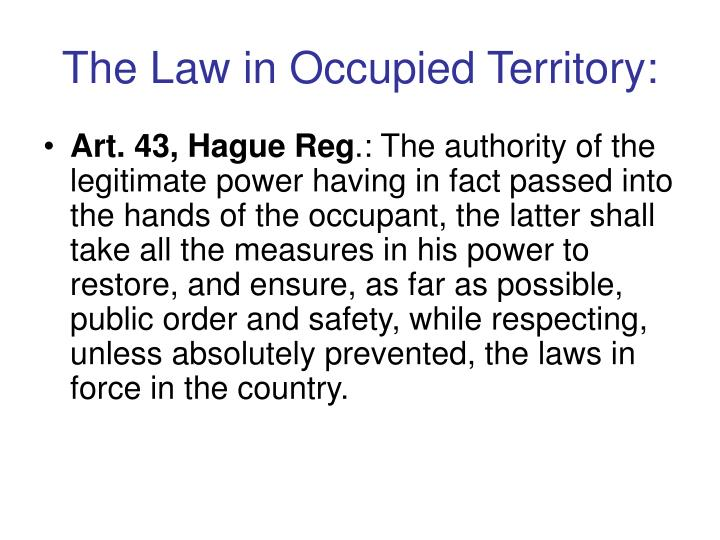 The Law in Occupied Territory: