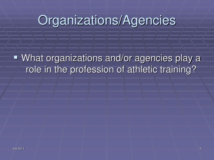 Organizations agencies