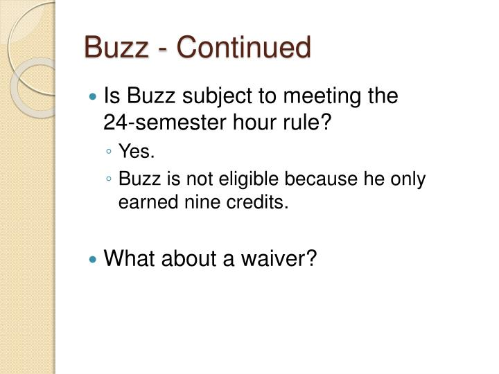 Buzz - Continued