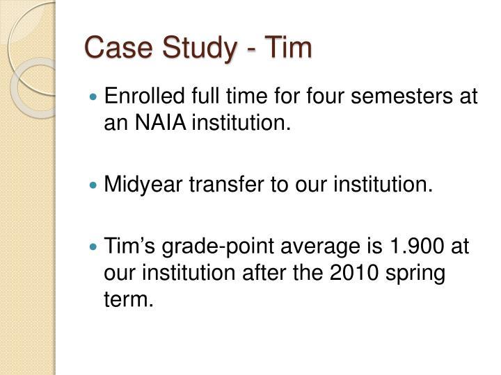 Case Study - Tim