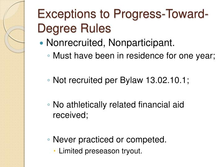 Exceptions to Progress-Toward-Degree Rules
