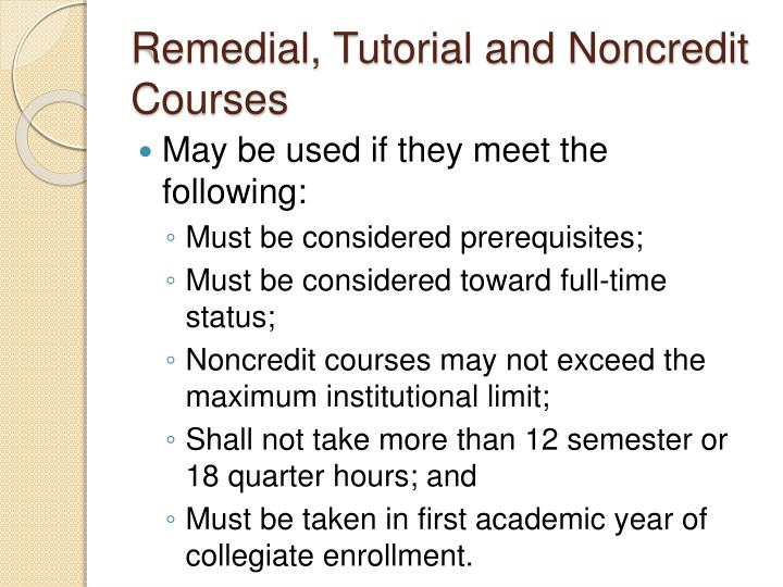 Remedial, Tutorial and Noncredit Courses