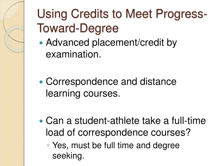 Using Credits to Meet Progress-Toward-Degree