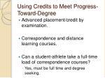 using credits to meet progress toward degree